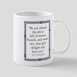 Be Not Afeard 11 oz Ceramic Mug