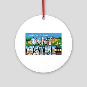 Fort Wayne Indiana Greetings Ornament (Round)