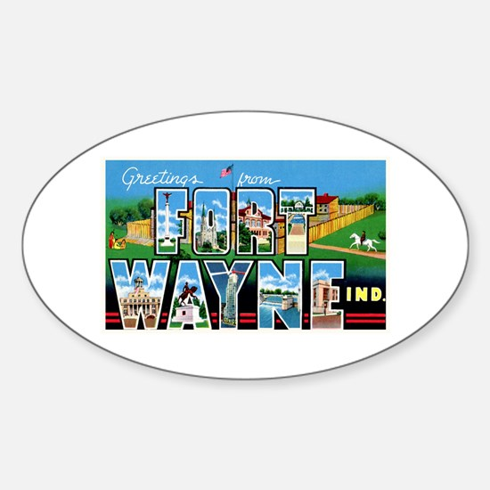 Fort Wayne Indiana Greetings Sticker (Oval)