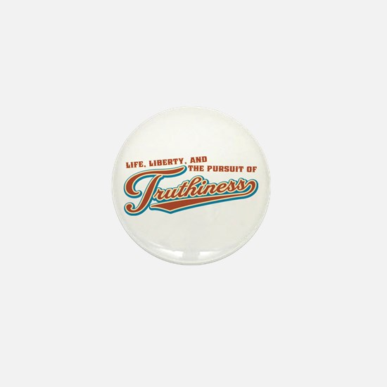 The Pursuit of Truthiness Mini Button