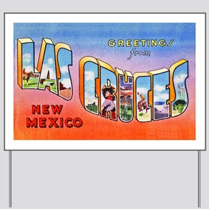 Las Cruces New Mexico Greetings Yard Sign