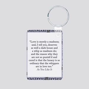 Love Is Merely A Madness Aluminum Photo Keychain
