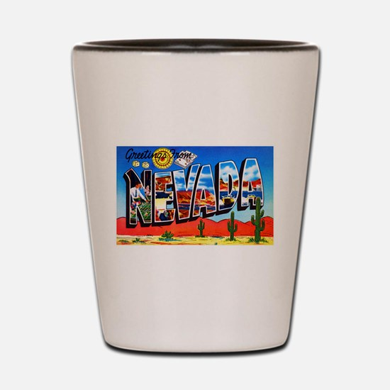 Nevada Greetings Shot Glass