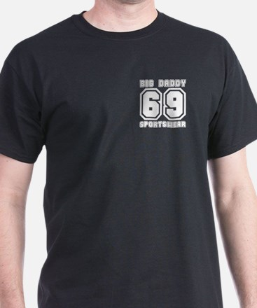 BIG DADDY 69 Black T-Shirt