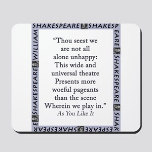 Thou Seest We Are Not All Alone Unhappy Mousepad