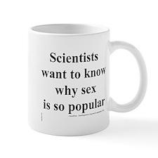 Headline: Why is Sex so Popular? Mug