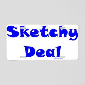 Sketchy Deal Aluminum License Plate