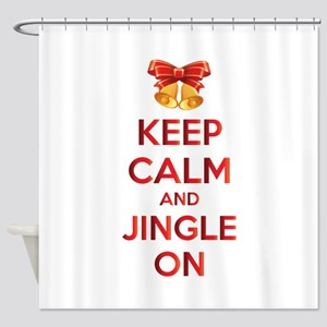 Keep calm and jingle on Shower Curtain