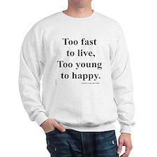 Japanese ad slogan: Too Fast Sweatshirt