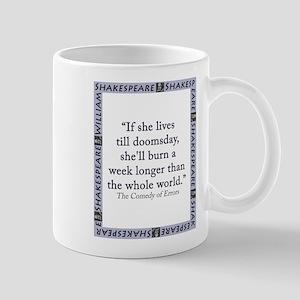 If She Lives Till Doomsday 11 oz Ceramic Mug