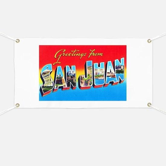 San Juan Puerto Rico Greetings Banner