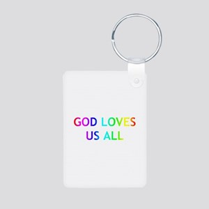 GOD LOVES US ALL Aluminum Photo Keychain