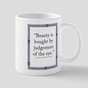 Beauty Is Bought 11 oz Ceramic Mug