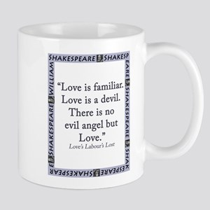 Love Is Familiar 11 oz Ceramic Mug