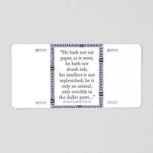 He Hath Not Eat Paper Aluminum License Plate