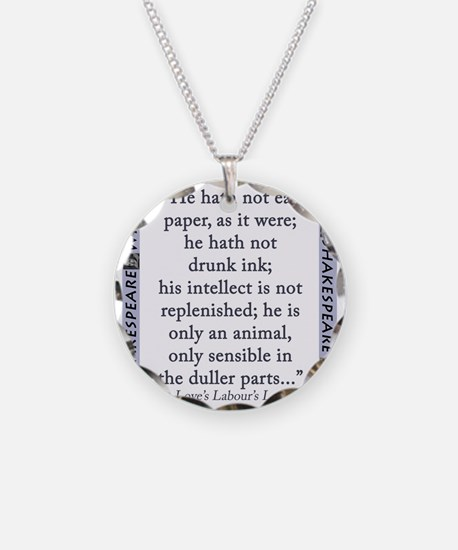 He Hath Not Eat Paper Necklace