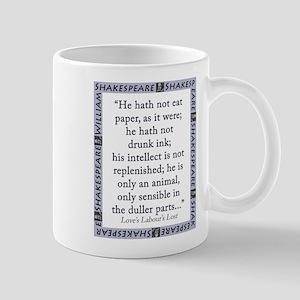 He Hath Not Eat Paper 11 oz Ceramic Mug