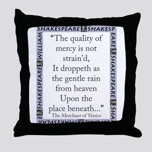 The Quality of Mercy Throw Pillow