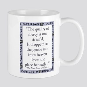 The Quality of Mercy 11 oz Ceramic Mug