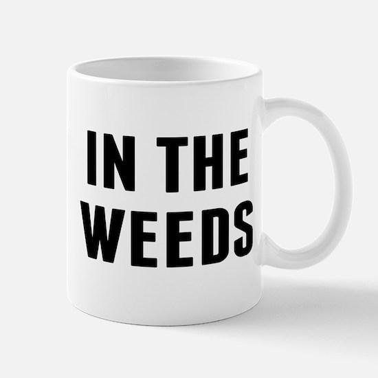 In the Weeds Mug