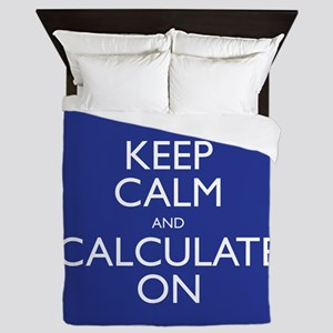 Keep Calm and Calculate On Queen Duvet