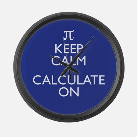 Keep Calm and Calculate On Large Wall Clock