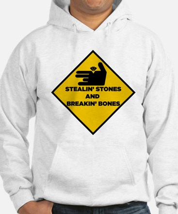 Stealin' stones and breakin' bones Hoodie