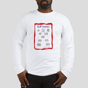 Flip Doodle Deluxe Long Sleeve T-Shirt