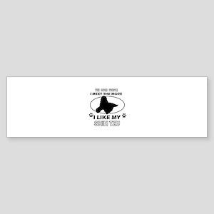 I like my Shih Tzu Sticker (Bumper)