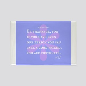 Be Thankful For Good Friends Rectangle Magnet