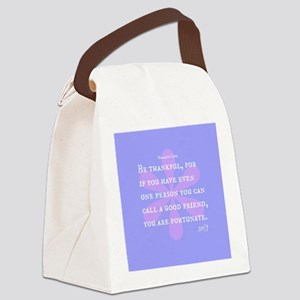 Be Thankful For Good Friends Canvas Lunch Bag