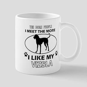 I like my Vizsla Mug