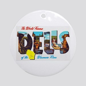 Dells Wisconsin Greetings Ornament (Round)