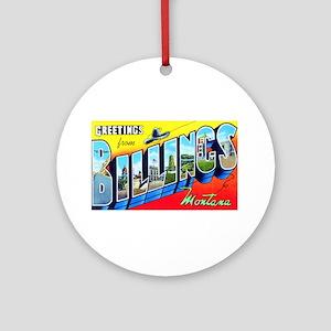 Billings Montana Greetings Ornament (Round)