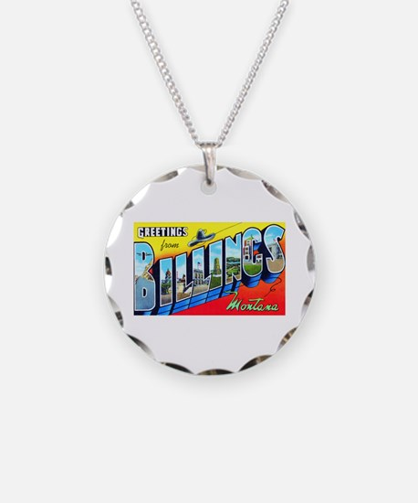 Billings Montana Greetings Necklace