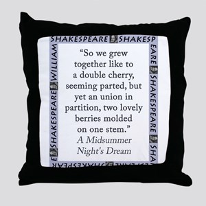 So We Grew Together Throw Pillow