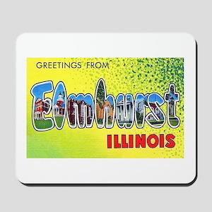 Elmhurst Illinois Greetings Mousepad