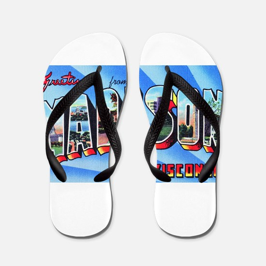 Madison Wisconsin Greetings Flip Flops