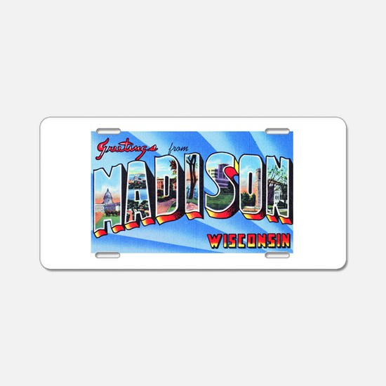 Madison Wisconsin Greetings Aluminum License Plate