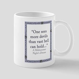 One Sees More Devils 11 oz Ceramic Mug