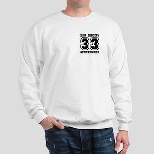 BIG DADDY 33  Sweatshirt