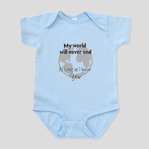 My World will never end Infant Bodysuit