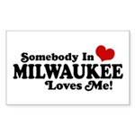 Somebody In Milwaukee Loves Me Sticker (Rectangle)