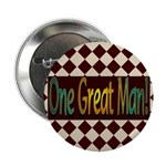 "One Great Man 2.25"" Button (10 pack)"