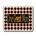 One Great Man Mousepad