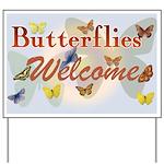 Butterflies Welcome Yard Sign