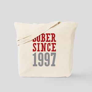 Sober Since 1997 Tote Bag