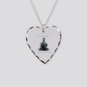 Buddha quote : Mind is Everything Necklace Heart C