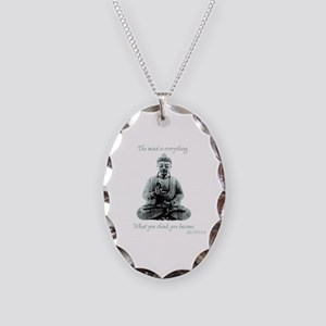 Buddha quote : Mind is Everything Necklace Oval Ch