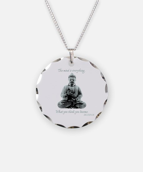 Buddha quote : Mind is Everything Necklace Circle